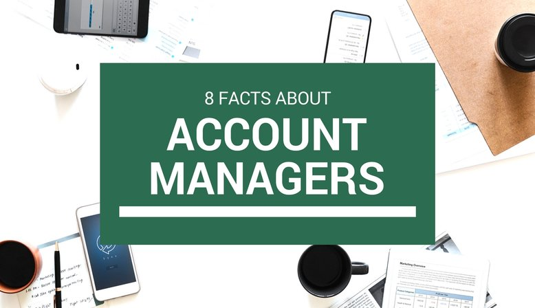 8 Facts About Account Managers